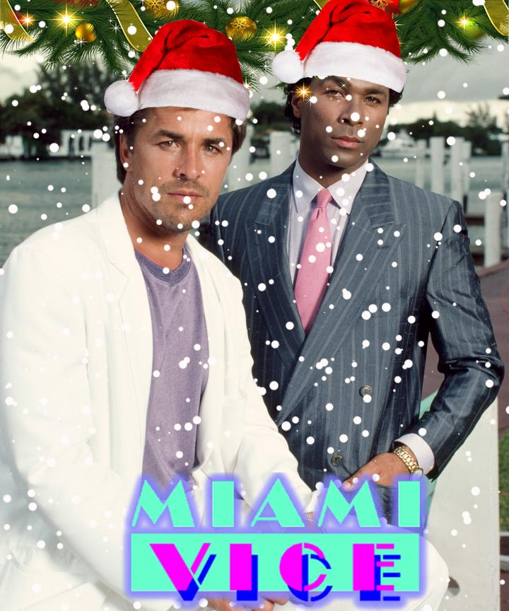 Crockett and Tubbs wish you a Merry Christmas!